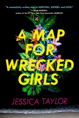 a-map-for-wrecked-girls-jessica-taylor