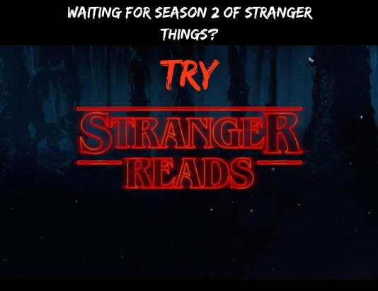 Waiting for season 2 of Stranger Things-